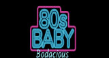 80s Baby Bodacious