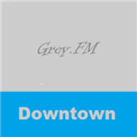 Grey FM Downtown