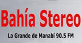 Bahia Stereo