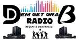 Dem Get Grab Fm Radio
