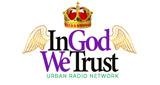 In God We Trust Urban Radio Network