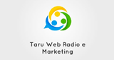 Taru Web Radio e Marketing