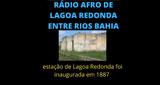 Radio Afro De Alagoa Redonda Entre Rios Bahia