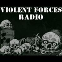 Violent Forces Radio
