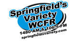 Springfields Variety - WCFR 1480 AM/106.5 FM