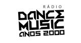 Rádio Dance Music Anos 2000
